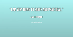 quote-Ashley-Olsen-i-am-very-down-to-earth-and-28579.png