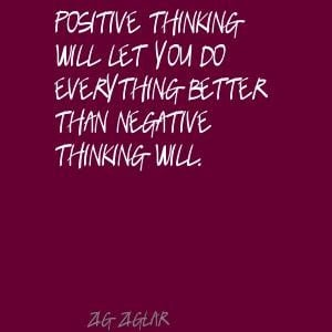 zig ziglar positive thinking quote