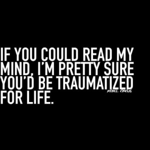 quote #quotes #saying #sayings #rebelcircus #mind #psycho ...