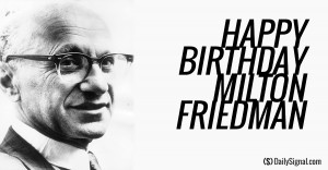 Milton Friedman's 7 Most Notable Quotes