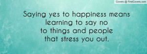 Yes Stress Quotes Credited