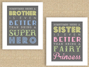 Quotes About Brothers And Sisters Bond Superhero and princess brother