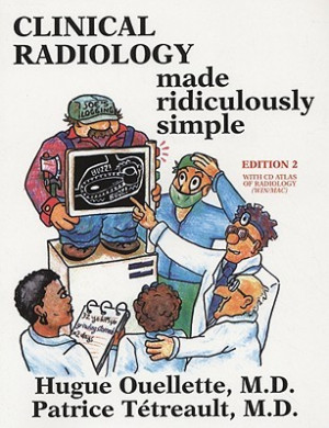 """Start by marking """"Clinical Radiology Made Ridiculously Simple [With ..."""