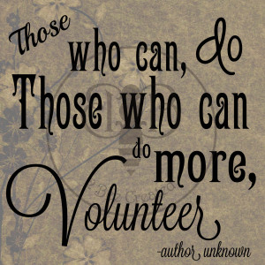Volunteer Appreciation Quotes Sayings Of Thanks For Volunteering Wood ...