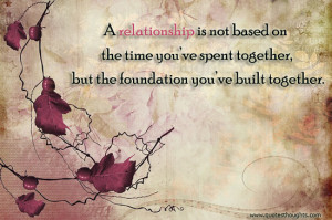 Relationship-Quotes-Thoughts-true-relationship-spent-time-together ...
