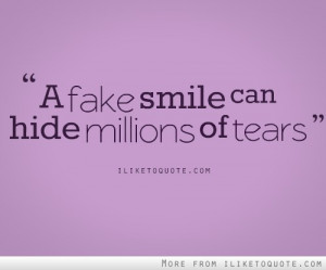 fake smile can hide millions of tears