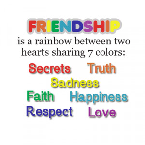 Friendship Is A Rainbow Between Two Hearts
