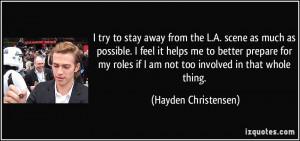More Hayden Christensen Quotes