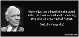 Higher education is booming in the United States; the Gross National ...
