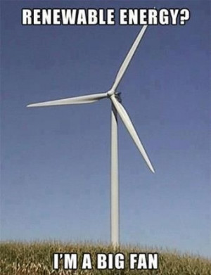 ... Wind Turbine, Funny Pictures, Big Fans, Renewable Energy, Wind Power