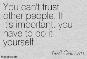 You can't trust other people