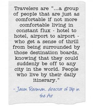 jason reitman travel quote