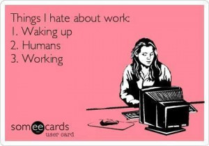 things-i-hate-about-work