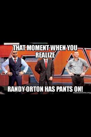 Randy Orton Finally Wearing Pants