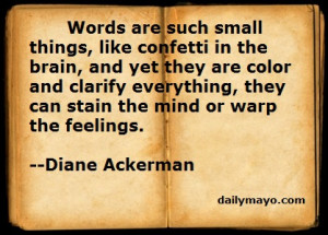 Quote: Diane Ackerman