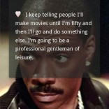 View bigger - Eddie Murphy Quotes for Android screenshot