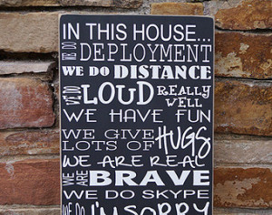 In this house we do deployment-mili tary family sign - military, army ...