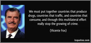 More Vicente Fox Quotes