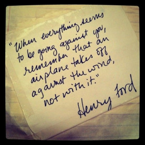 ... an-airplane-takes-off-against-the-wind-not-with-it-quote-by-Henry-Ford