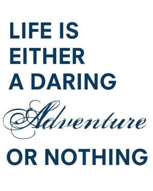 Daring Adventure Helen Keller quote by LoveWish on Etsy. Love ...