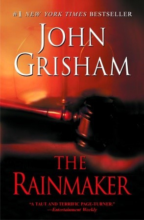 The Rainmaker by John Grisham — Reviews, Discussion, Bookclubs ...