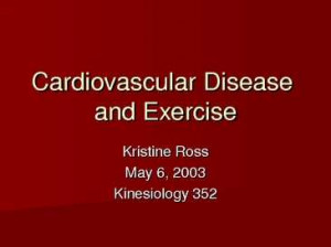 Cardiovascular Disease Cardiovascular disease CVD is the