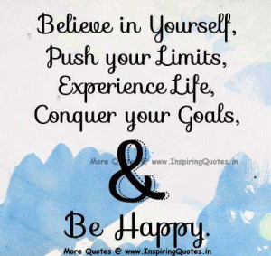 ... in yourself Quotes, Be Happy in Life Inspirational Quotes, Sayings