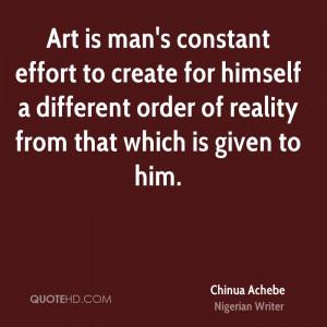 Chinua Achebe Art Quotes