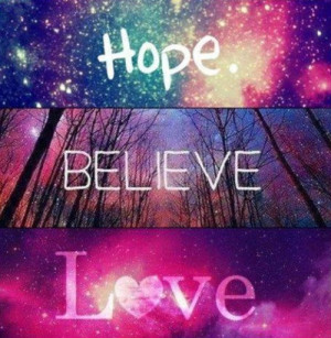Hope - Believe - Dream