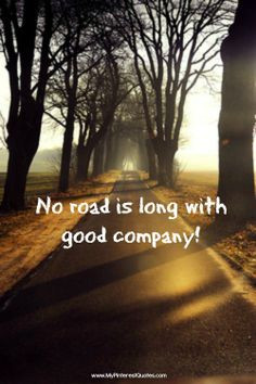 ... road trips countri road company quotes the road inspiration quotes