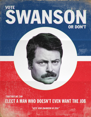Parks and Recreation Vote Ron Swanson