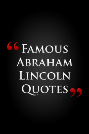 Famous Abraham Lincoln Quotes by Feel Social iPhone App & Review