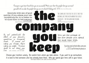 The Company You Keep by Ridiculously Awesome Designs
