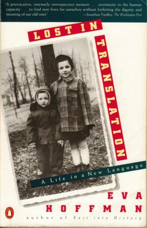 By Pablo Chignolli: Lost in Translation by Eva Hoffman (1989). Perdida ...