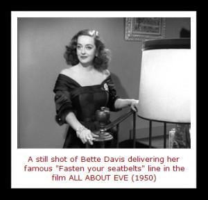 Bette Davis Quotes In 1950, bette davis was a