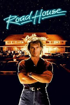 """His name is Dalton"""". This quote came from the movie Road House ..."""