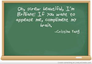 Greys Anatomy Cristina Yang Quote