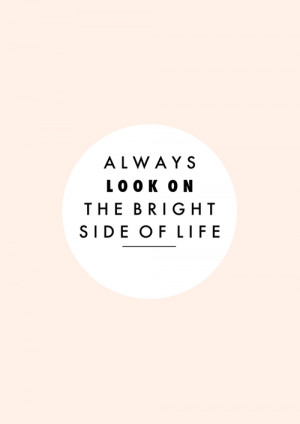 quote life quotes Typography bright positive