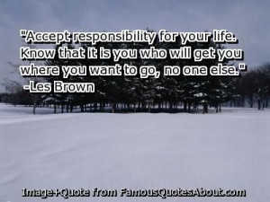 quotes about accountability | Accept responsibility for your life ...