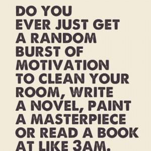 Random Burst Of MOTIVATION.. ♥