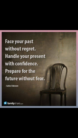 Face your past....