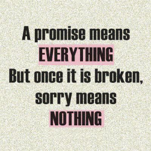 Quotes About Broken Trust But once it is broken