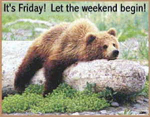 It's Friday! Let the weekend begin!