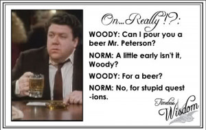 Funny Norm Peterson http://www.sloshspot.com/blog/10-09-2009/The ...
