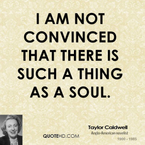 Taylor Caldwell Quotes
