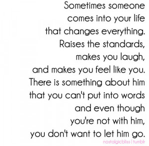 You Don't Want To Let Him Go