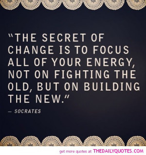the-secret-of-change-socrates-quotes-sayings-pictures.jpg