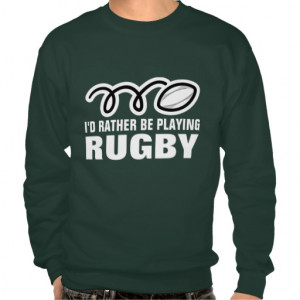 rugby_fan_sweatshirt_with_funny_quote_slogan ...