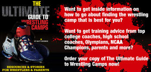 For more information about The Ultimate Guide to Wrestling Camps -- or ...