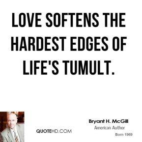 Bryant H Mcgill Quotes